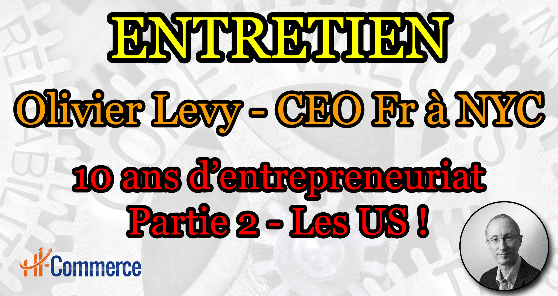 Podcast e-commerce - Olivier Levy - 2